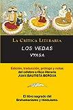 Los Vedas, Vyasa, Colección La Crítica Literaria por el célebre crítico literario Juan Bautista Bergua, Ediciones Ibéricas
