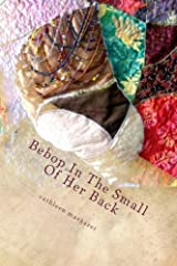 Bebop In The Small Of Her Back Paperback