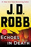 Echoes In Death: An Eve Dallas Novel: 44