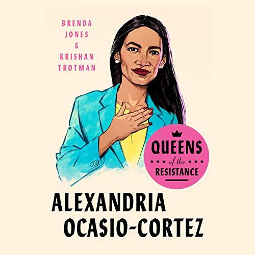 Queens of the Resistance: Alexandria Ocasio-Cortez cover art