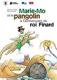 Marie-Mo et le Pangolin à l'anniversaire du ROI Finard (1CD Audio)