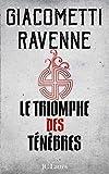 Le Triomphe des Ténèbres - La saga du Soleil noir, tome 1