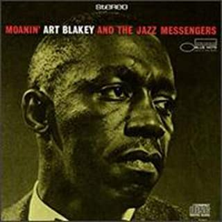 Moanin by Art Blakey & the Jazz Messengers (2008-01-13)