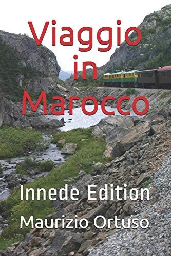 Viaggio in Marocco: Innede Edition