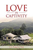 Love in Captivity