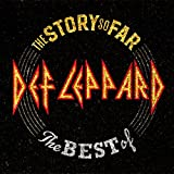 Def Leppard: The Story So Far: the Best of Def Leppard (Deluxe) (Audio CD (Deluxe Edition))