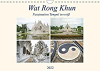 Wat Rong Khun - Faszination Tempel in weiss (Wandkalender 2022 DIN A4 quer): Ausgewaehlte Bilder vom Wat Rong Khun Tempel in Chiang Rai, Thailand (Monatskalender, 14 Seiten )