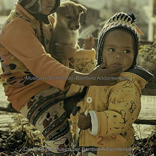 Confortevole Musica per Bambini Addormentati