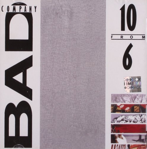 Bad Company: 10 from 6 (Audio CD (Compilation))