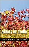 Sonata de Otoño: Memorias del Marqués de Bradomín