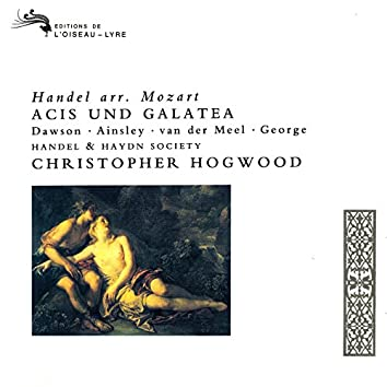 Handel: Acis und Galatea (Arr. Mozart)