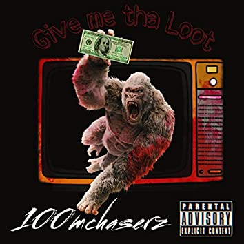 Give Me Tha Loot (feat. MillyTrap, Og Bang & Gazbeats)