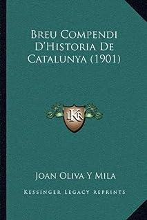 Breu Compendi D'Historia de Catalunya (1901)