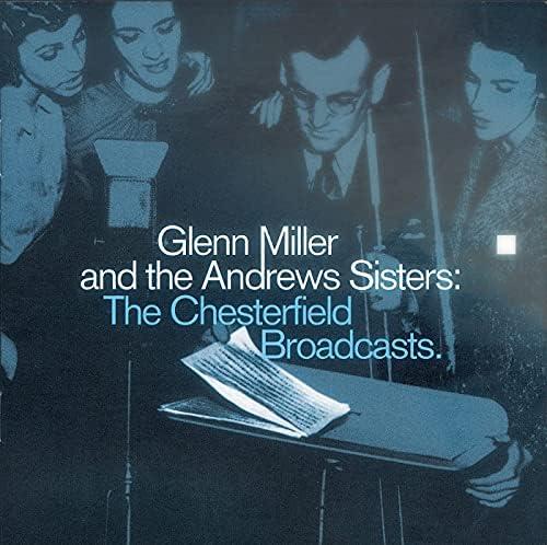 Glenn Miller & The Andrews Sisters