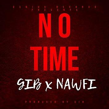 No Time (feat. Nawfi)