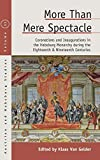 More than Mere Spectacle: Coronations and Inaugurations in the Habsburg Monarchy during the Eighteenth and Nineteenth Centuries (Austrian and Habsburg Studies, 31)