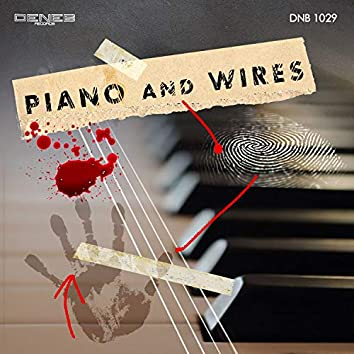 Piano and Wires