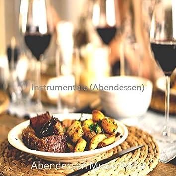 Instrumentale (Abendessen)