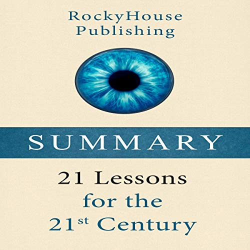 Summary: 21 Lessons for the 21st Century cover art