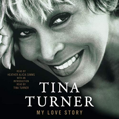 My Love Story Audiobook By Tina Turner cover art