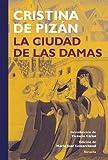 La ciudad de las damas: 17 (Tiempo de clásicos)