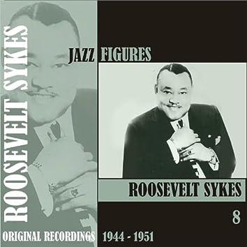 Jazz Figures / Roosevelt Sykes, (1944 - 1951), Volume 8