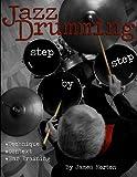 Jazz Drumming: Step By Step
