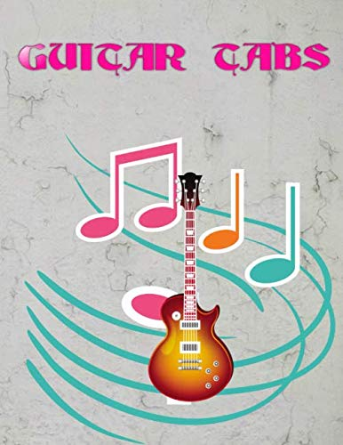 Guitar Tablature Notebook: Guitar Tabs Free Size 8.5 X 11 Inches ~ Guitar - Bass # Notes ~ Matte Cover Design White Paper Sheet 108 Pages Quality Prints.