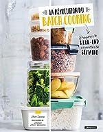 La révolution du batch cooking d'Anne Loiseau