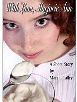 With Love, Marjorie Ann by [Marcia Talley]