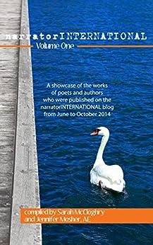 [Various Contributors, Jenny Mosher, Sarah McCloghry]のnarratorINTERNATIONAL Volume One (English Edition)