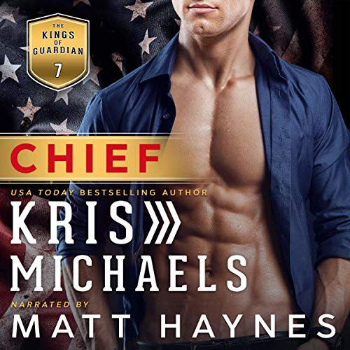 Chief: The Kings of Guardian, Book 7