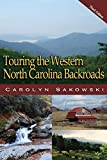 Touring Western North Carolina (Touring the Backroads)