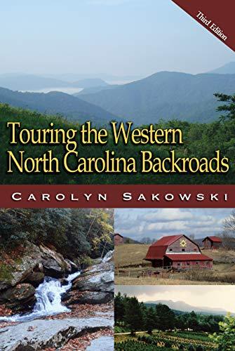 Touring Western North Carolina (Touring the Backroads)