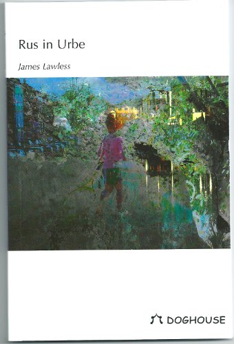 Book: Rus in Urbe by James Lawless