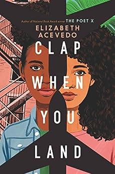 Clap When You Land (English Edition) par [Elizabeth Acevedo]