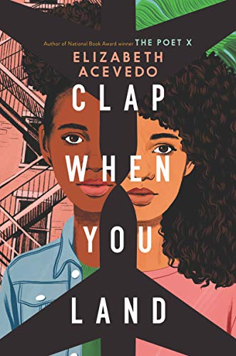 Compare Textbook Prices for Clap When You Land  ISBN 9780062882769 by Acevedo, Elizabeth