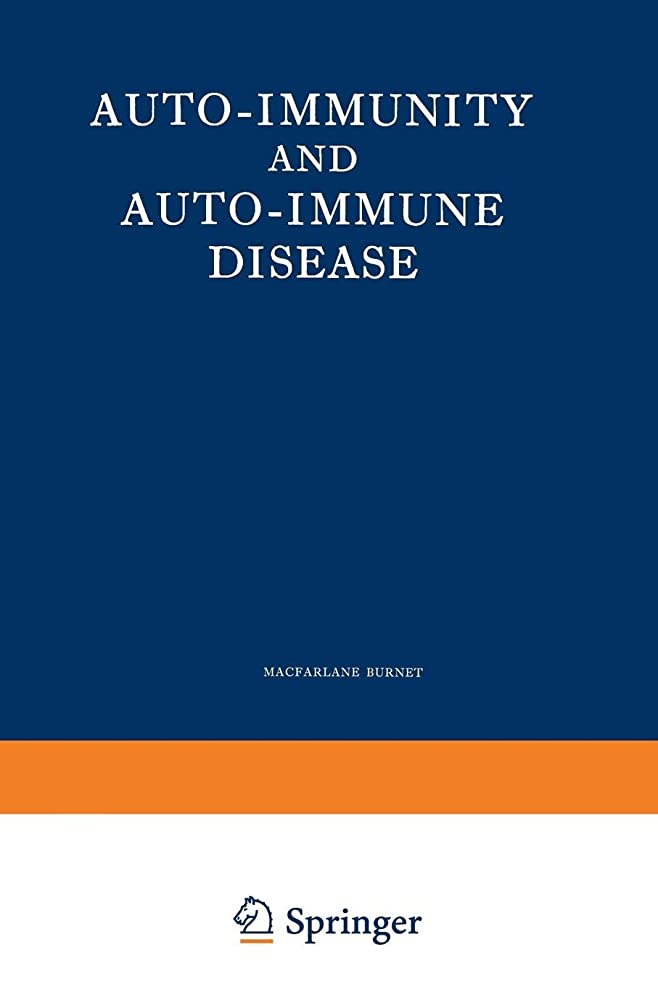 一時停止マイルド援助Auto-Immunity and Auto-Immune Disease: A survey for physician or biologist