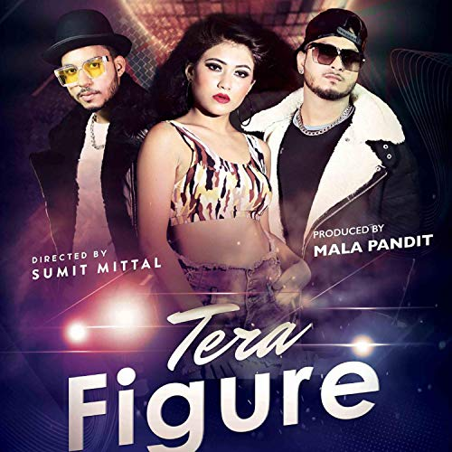 Tera Figure New Hindi Song 2021 (feat. Rapper Sam)