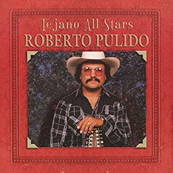 Tejano All-Stars: Masterpieces By Roberto Pulido