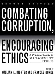Image of Combating Corruption, Encouraging Ethics: A Practical Guide to Management Ethics