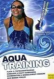 Aquatraining. Gesundheitsorientierte Bewegungsprogramme (Bewegungsraum Wasser) - Jeannette Hahn