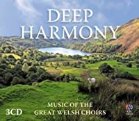 Deep Harmony: Music of the Great Welsh