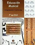 Educacion Musical. 1ᄃ Eso. Adaptacion Cu: Adaptación curricular (ADAPTACIONES CURRICULARES PARA ESO)