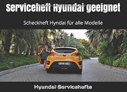 Serviceheft Hyundai geeignet: Scheckheft Hyndai für alle Modelle