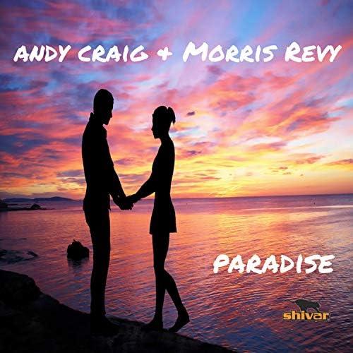 Andy Craig & Morris Revy
