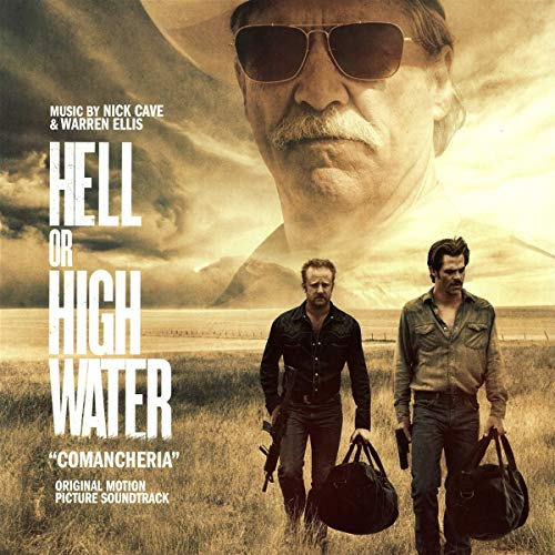Hell Or High Water (Original Motion Picture Soundtrack) [Vinilo]