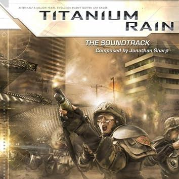 Titanium Rain: The Original Soundtrack