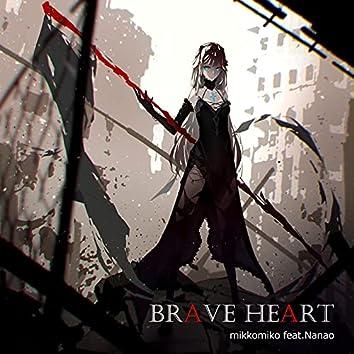 Brave Heart (feat. Nanao)
