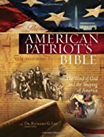 The American Patriot's Bible: New King James Version: The Word of God and the Shaping of America (Bible Nkjv)